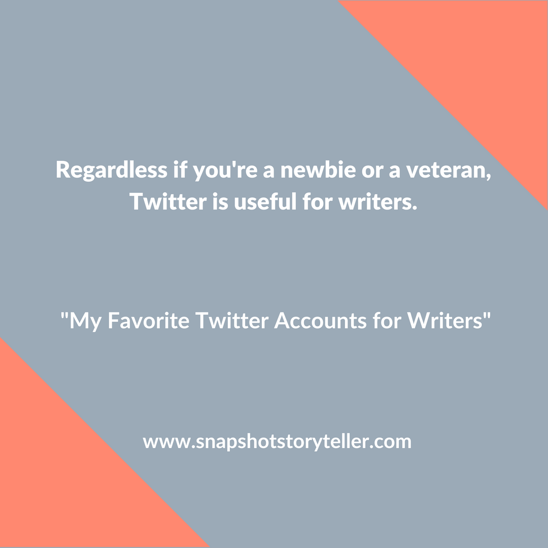 Snapshot Storyteller: My Favorite Twitter Accounts for Writers -- As a writer, I'm always appreciative of good writing resources. Twitter is a great resource for writers and I'm sharing a few of my favorite accounts with you. I hope you find them as useful as I do. | www.snapshotstoryteller.com #amwriting #snapshotstoryteller #creativestoryteller #creative #storyteller #creativewriter #IWrite #WriteOn