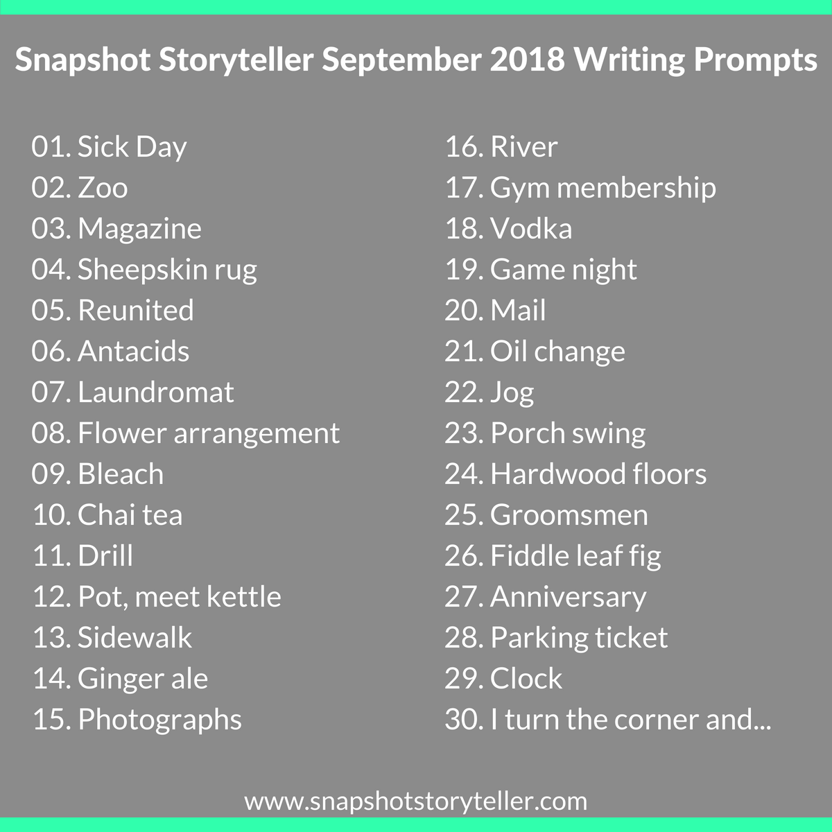 Snapshot Storyteller: September 2018 Writing Prompts -- It's a new month and you know what that means? That's right, new writing prompts. Enjoy! | www.snapshotstoryteller.com #amwriting #snapshotstoryteller #creativestoryteller #creative #storyteller #creativewriter #IWrite #WriteOn