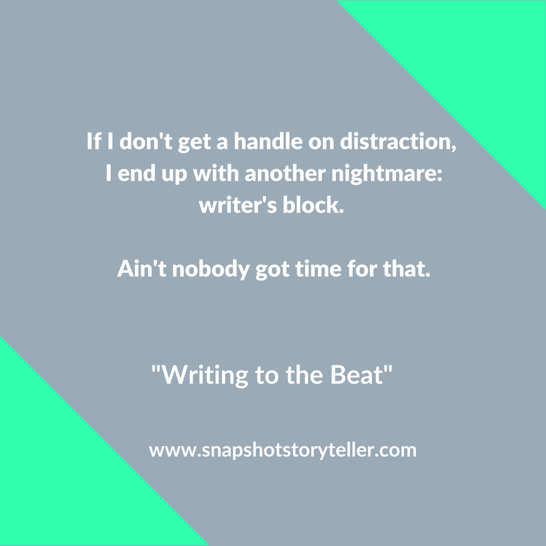 Snapshot Storyteller: Writing to the Beat -- Distraction is an unwelcome part of my writing journey. Writing to music helps me combat that. So far, so good. | www.snapshotstoryteller.com #amwriting #snapshotstoryteller #creativestoryteller #creative #storyteller #creativewriter #IWrite #WriteOn