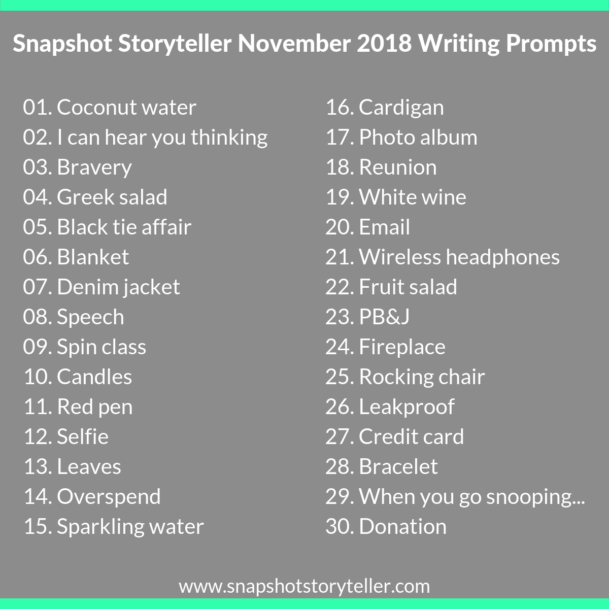 Snapshot Storyteller: November 2018 Writing Prompts | www.snapshotstoryteller.com #amwriting #snapshotstoryteller #creativestoryteller #creative #storyteller #creativewriter #IWrite #WriteOn #writingprompt #writingprompts