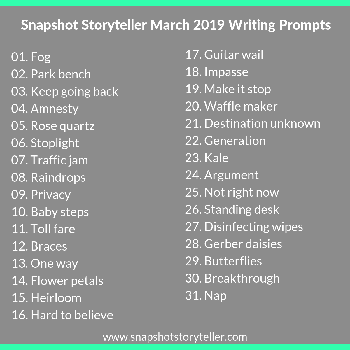 Snapshot Storyteller | March 2019 Writing Prompts | www.snapshotstoryteller.com #amwriting #snapshotstoryteller #creativestoryteller #creative #storyteller #creativewriter #IWrite #WriteOn #writingprompts #writingprompt