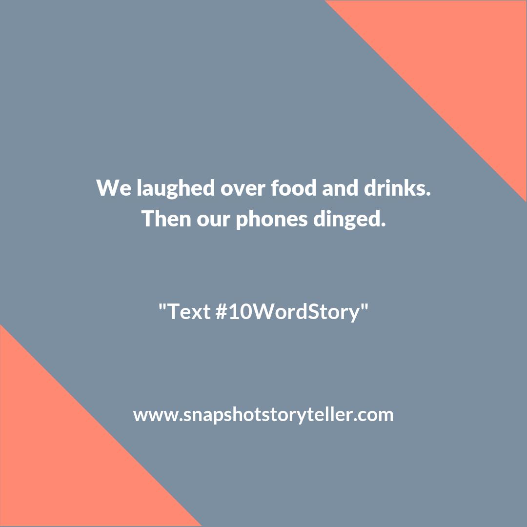 "Snapshot Storyteller | ""Text #10WordStory"" | www.snapshotstoryteller.com #amwriting #snapshotstoryteller #creativestoryteller #creative #storyteller #creativewriter #IWrite #WriteOn #shortstory #shortstories #10wordstory #10wordshortstories"