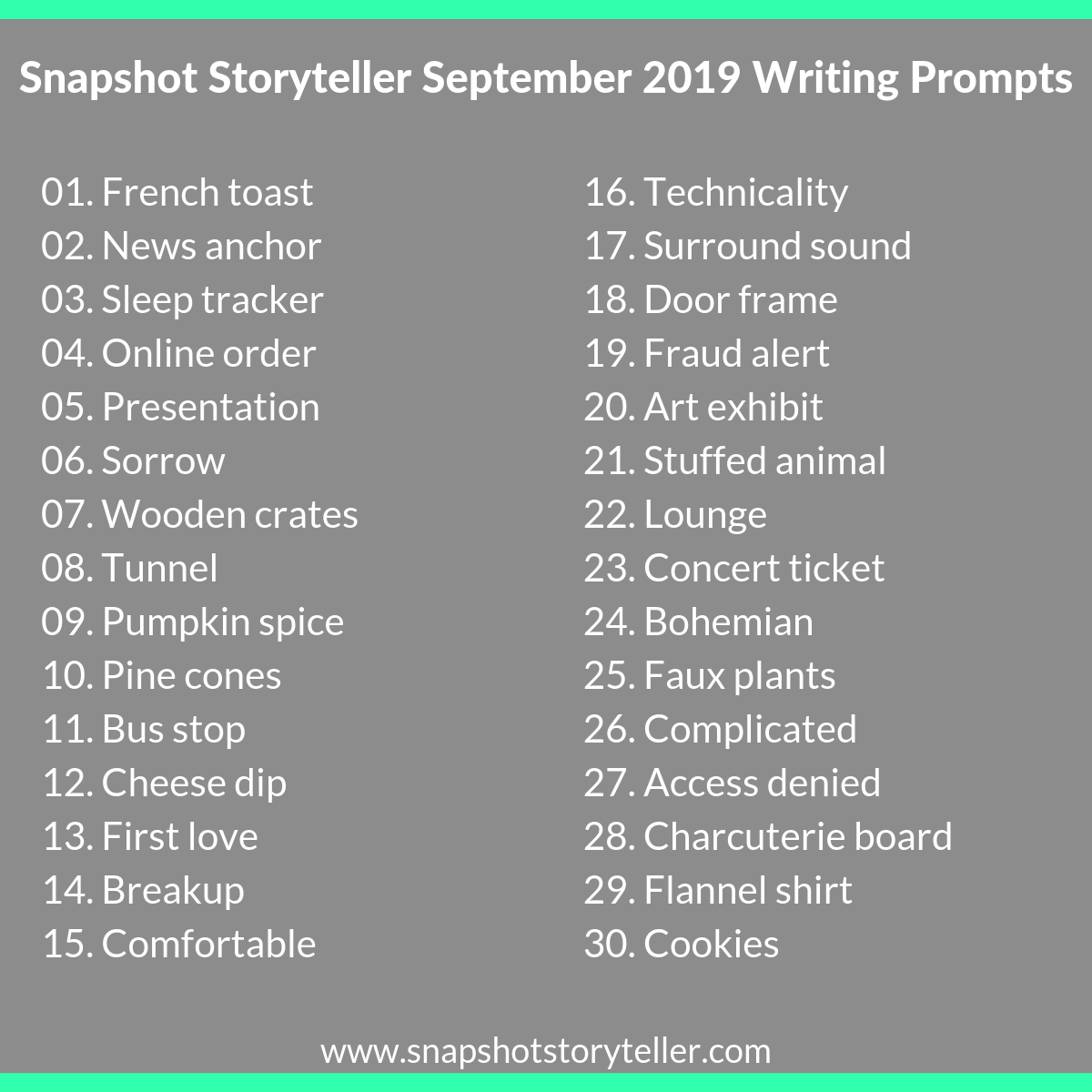 Snapshot Storyteller | September 2019 Writing Prompts | www.snapshotstoryteller.com #amwriting #snapshotstoryteller #creativestoryteller #creative #storyteller #creativewriter #IWrite #WriteOn #writingprompts #writingprompt
