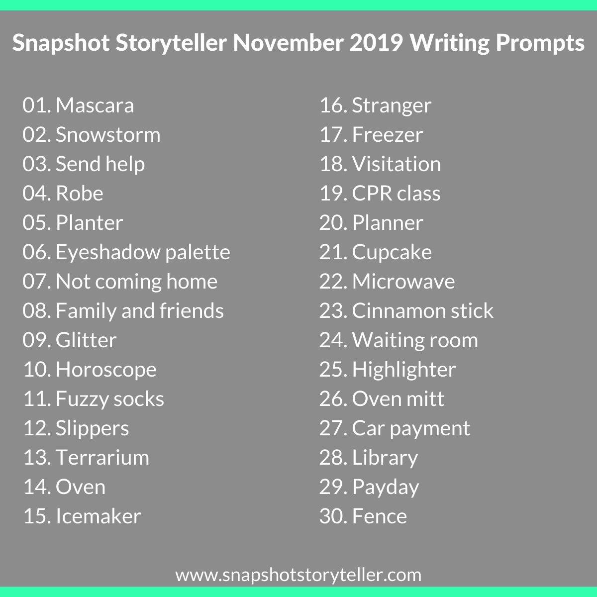 Snapshot Storyteller | November 2019 Writing Prompts | www.snapshotstoryteller.com #amwriting #snapshotstoryteller #creativestoryteller #creative #storyteller #creativewriter #IWrite #WriteOn #writingprompt #writingprompts