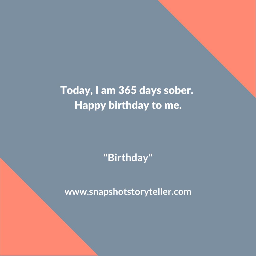 Snapshot Storyteller | Birthday #10WordStory | www.snapshotstoryteller.com #amwriting #SnapshotStoryteller #creativestoryteller #creative #storyteller #creativewriter #IWrite #WriteOn #writersofinstagram#10wordstories #10wordstory