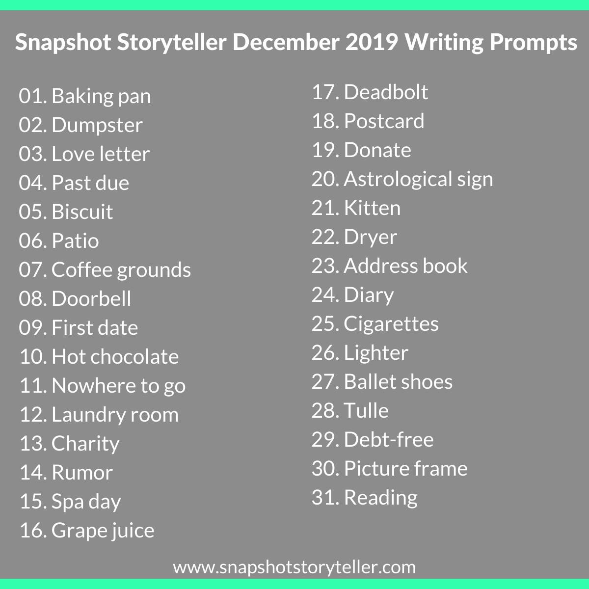 Snapshot Storyteller | December 2019 Writing Prompts | www.snapshotstoryteller.com #amwriting #SnapshotStoryteller #creativestoryteller #creative #storyteller #creativewriter #IWrite #WriteOn #writersofinstagram#writingprompt #writingprompts