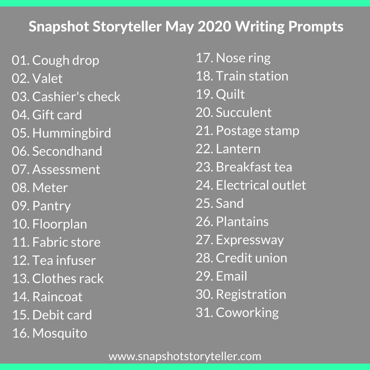 Snapshot Storyteller | May 2020 Writing Prompts | www.snapshotstoryteller.com | #amwriting #SnapshotStoryteller #creativestoryteller #creative #storyteller #creativewriter #IWrite  #WriteOn #writersofinstagram #writingprompt #writingprompts