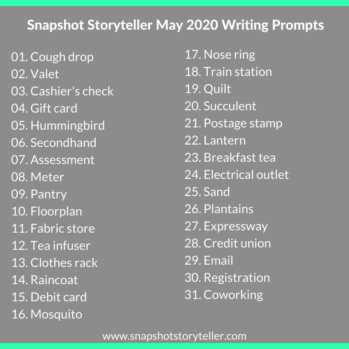 Snapshot Storyteller | May 2020 Writing Prompts | www.snapshotstoryteller.com | #amwriting #SnapshotStoryteller #creativestoryteller #creative #storyteller #creativewriter #IWrite #WriteOn #writersofinstagram#writingprompt #writingprompts