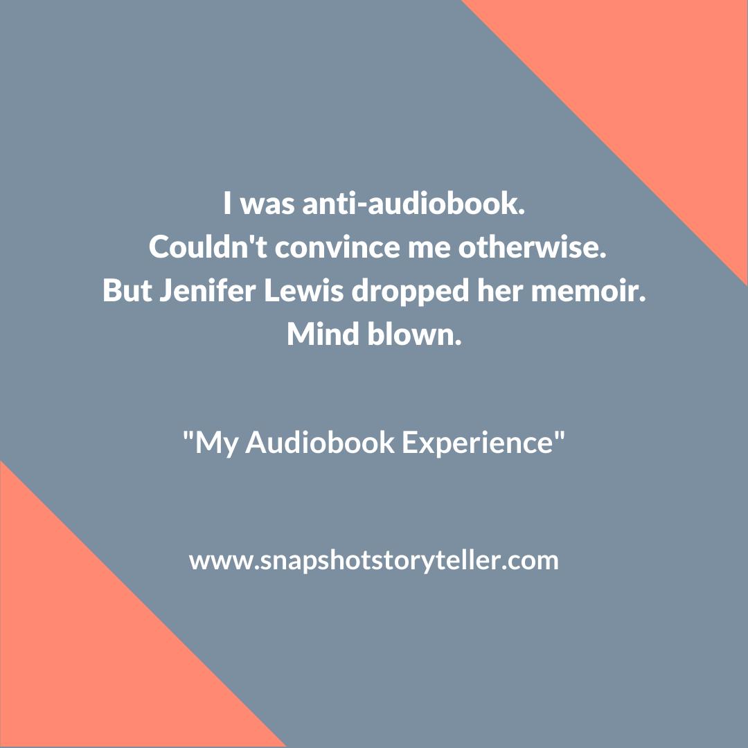 Snapshot Storyteller | My Audiobook Experience | www.snapshotstoryteller.com | #amwriting #SnapshotStoryteller #creativestoryteller #creative #storyteller #creativewriter #IWrite #WriteOn #writersofinstagram