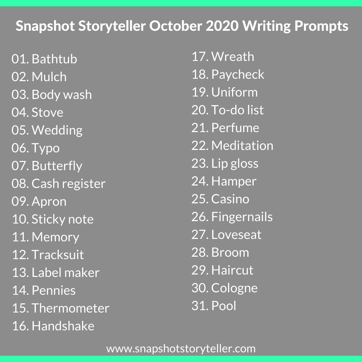 Snapshot Storyteller | October 2020 Writing Prompts | www.snapshotstoryteller.com | #amwriting #SnapshotStoryteller #creativestoryteller #creative #storyteller #creativewriter #IWrite  #WriteOn #writersofinstagram #writingprompt #writingprompts
