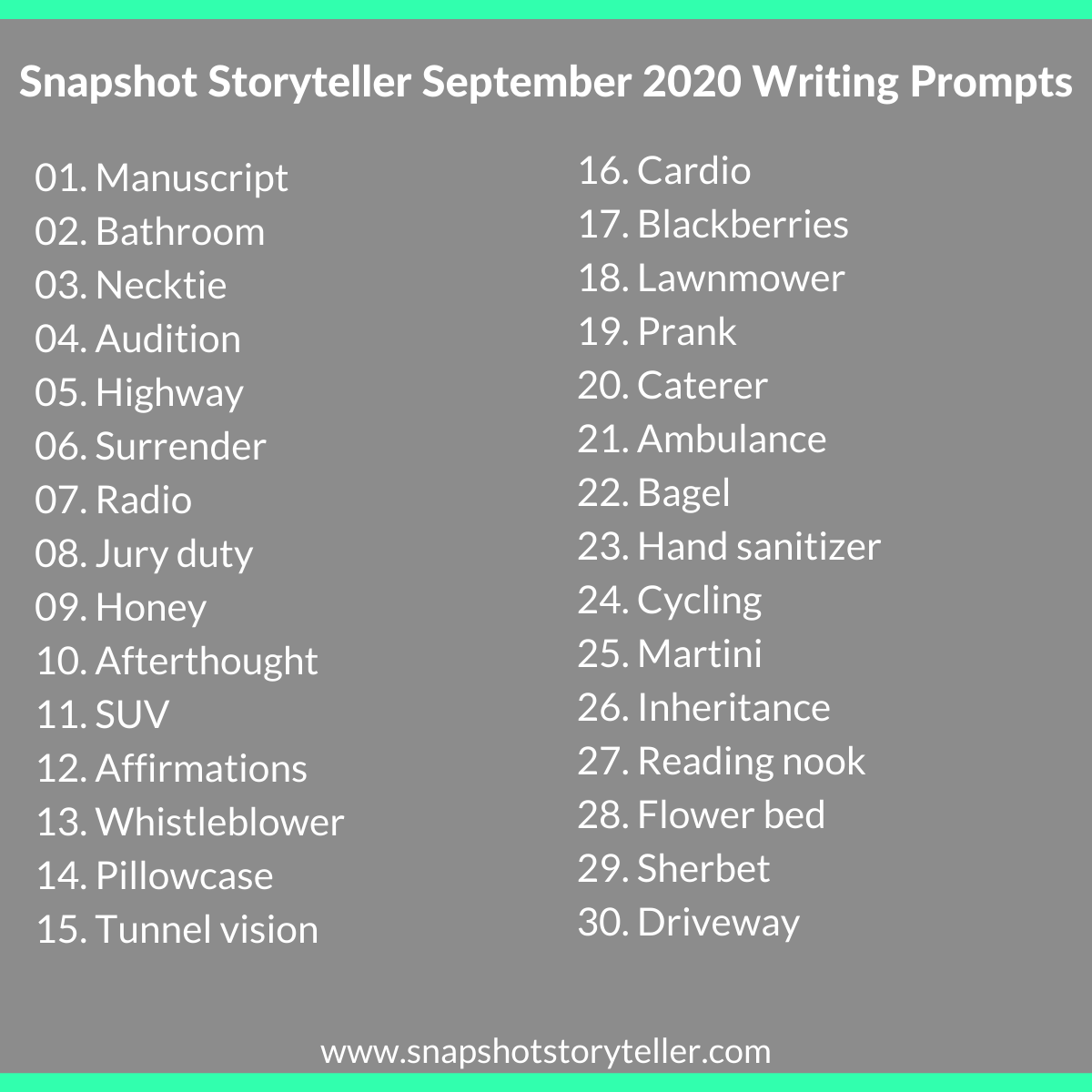 Snapshot Storyteller | September 2020 Writing Prompts | www.snapshotstoryteller.com | #amwriting #SnapshotStoryteller #creativestoryteller #creative #storyteller #creativewriter #IWrite  #WriteOn #writersofinstagram #writingprompt #writingprompts