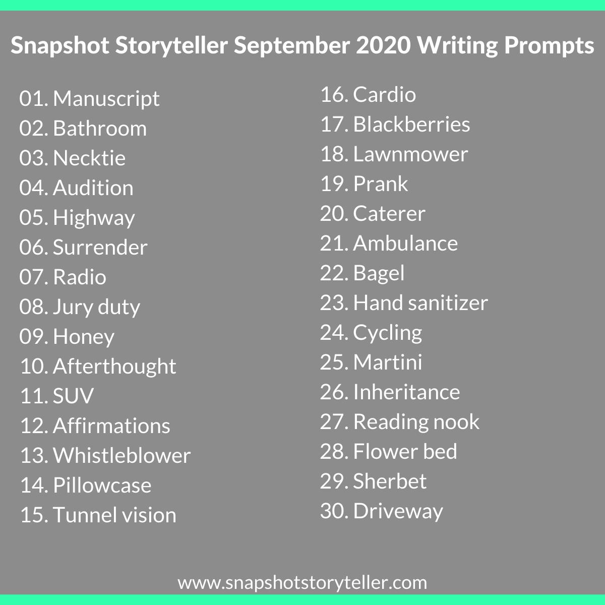 Snapshot Storyteller | September 2020 Writing Prompts | www.snapshotstoryteller.com | #amwriting #SnapshotStoryteller #creativestoryteller #creative #storyteller #creativewriter #IWrite #WriteOn #writersofinstagram#writingprompt #writingprompts